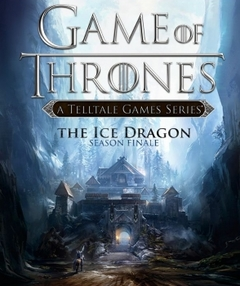 Game of Thrones: Episode 6 - The Ice Dragon