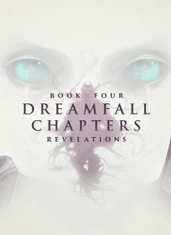Dreamfall Chapters Book Four: Revelations