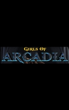 Girls of Arcadia