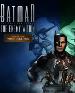 Batman: The Enemy Within - Episode 4: What Ails You