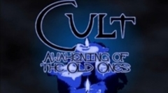 Cult: Awakening Of The Old Ones