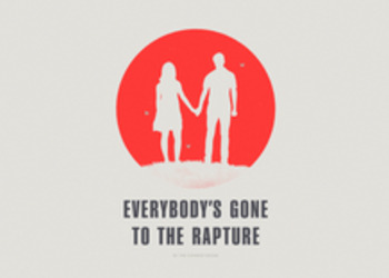 Everybody's Gone to the Rapture - системные требования ПК-версии