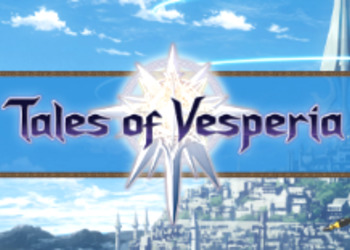 Tales of Vesperia - Bandai Namco назвала дату выхода ремастера для PlayStation 4, Nintendo Switch, Xbox One и PC