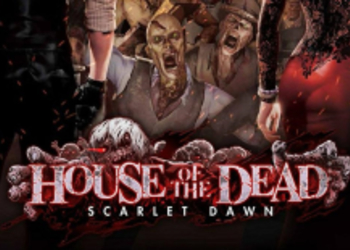 House of the Dead: Scarlet Dawn уже доступна в аркадных залах, представлен релизный трейлер