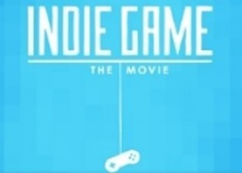 Indie Game: The Movie посетит Steam