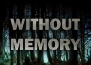 Трейлер Without Memory