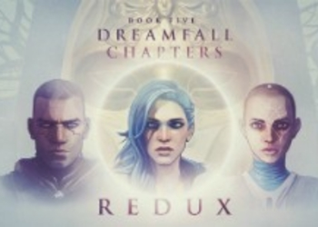 Обзор Dreamfall Chapters Book Five: Redux