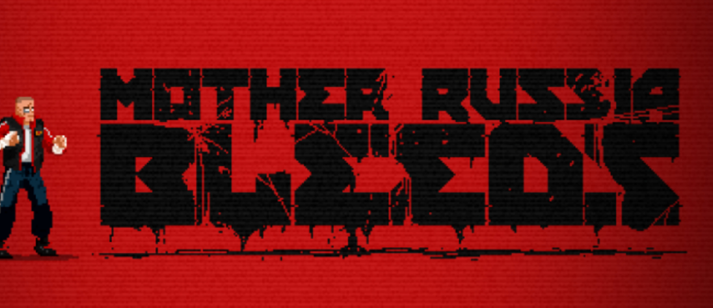 Обзор Mother Russia Bleeds
