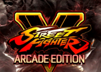 Обзор Street Fighter V: Arcade Edition - Наше мнение о Street Fighter V: Arcade Edition