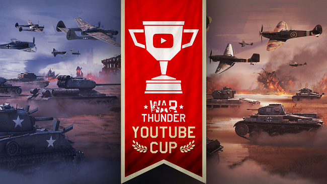 War Thunder YouTube Cup